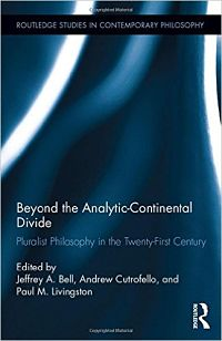 Cover of Beyond the Analytic-Continental Divide: Pluralist Philosophy in the Twenty-First Century