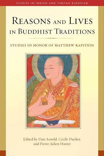 Cover of Reasons and Lives in Buddhist Traditions